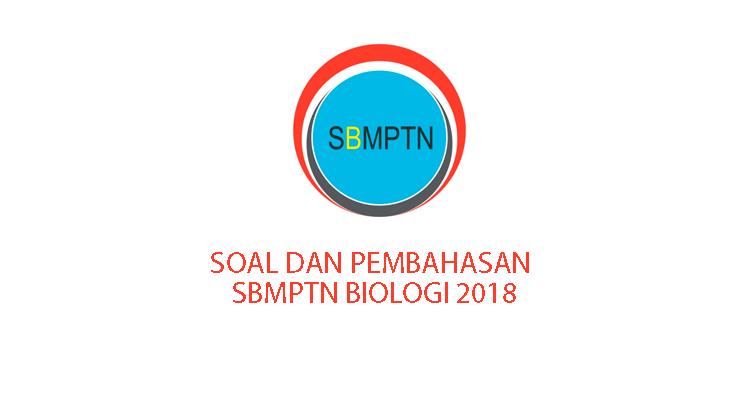 Contoh Soal SBMNPTN Biologi